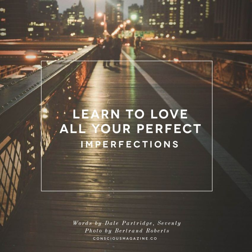 All your perfect imperfections