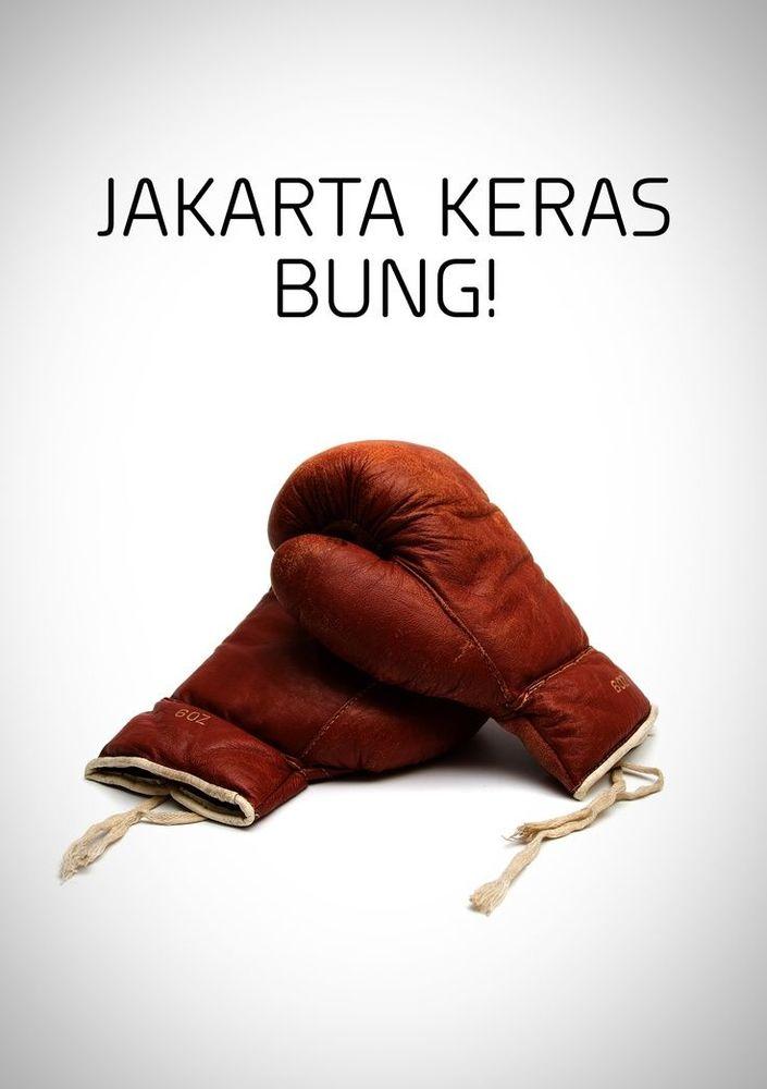 Jakarta keras, Bung!