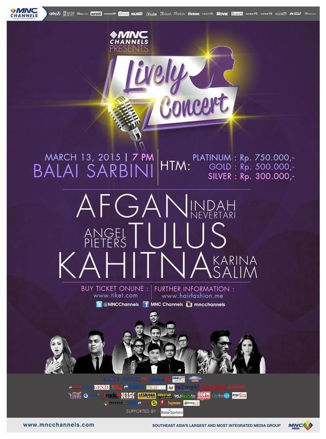 MNC Channels presents Sunsilk Lively Concert