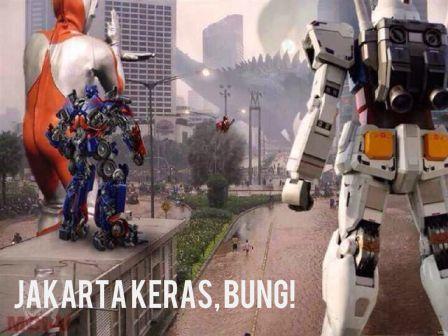 Jakarta keras, bung