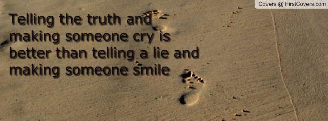 Suatu saat dia yang kau beri kejujuran akan berterimakasih.
