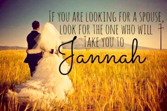 jika kamu mencari pasangan, arilah dia yang akan menuntunmu ke surga