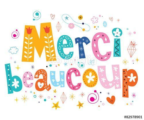 Merci beaucoup (read: Mersi boku)