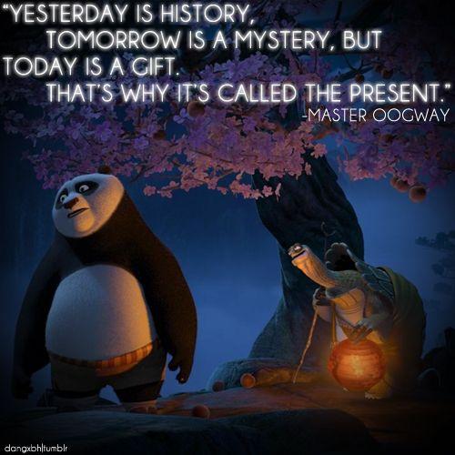 Quotes tentang betapa berharganya hari ini dalam film animasi Kungfu Panda.