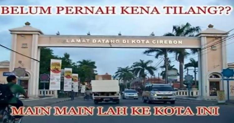 Datanglah ke Cirebon kalau kamu belum pernah ditilang.