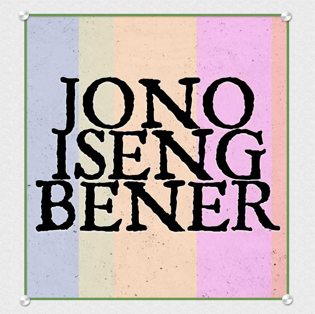 JONO ISENG BENER