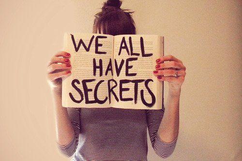 semua orang punya rahasia, tapi kamu yang paling jago menyimpannya