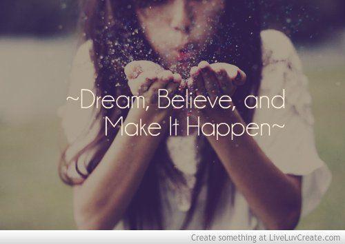 Mereka percaya bahwa mimpi harus diwujudkan, bukan hanya sekadar angan.