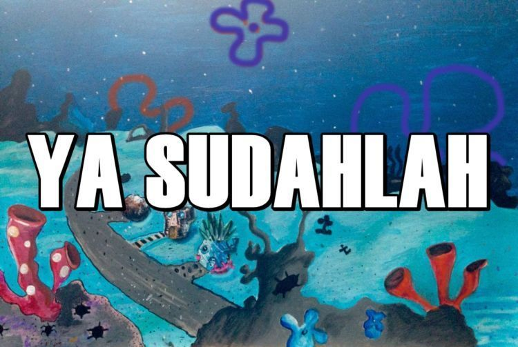 Yasudahlah