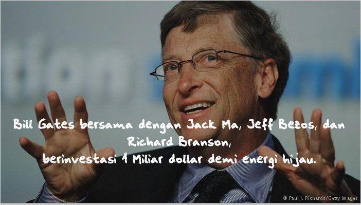 Bill Gates sudah mengambil langkah.