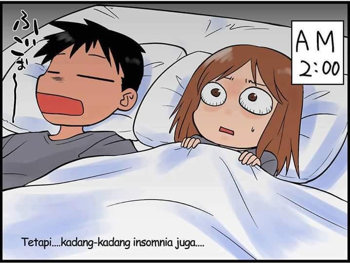 nggak jarang juga susah tidur.
