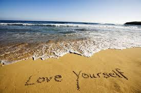 First, love yourself, deeply