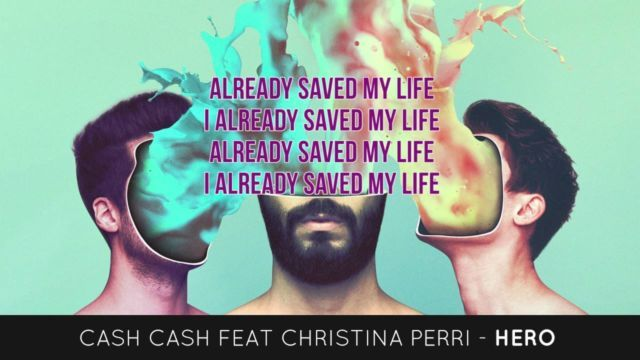 Cash Cash ft. Christina Perri – Hero