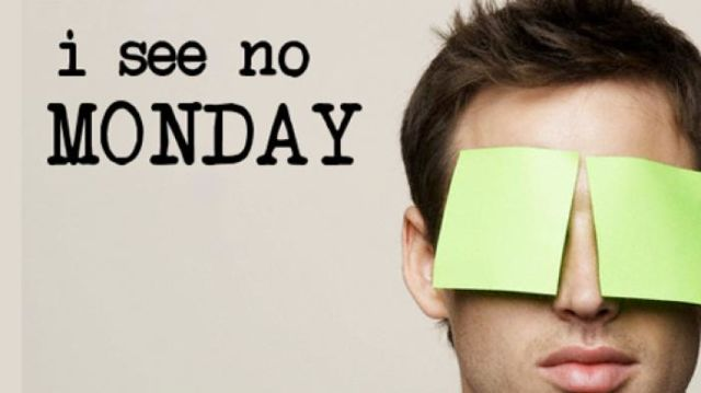 Entah Mengapa Kamu Begitu Membenci Hari Senin