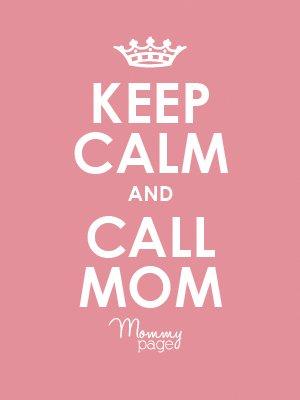 Jangan Lupa telpon ibumu ya.